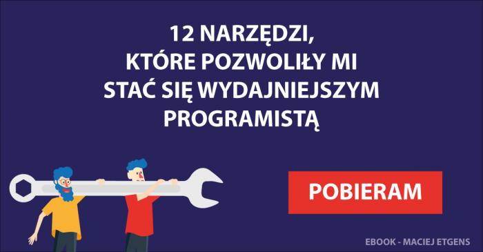 12 narzędzi wydajniejszego programisty